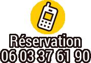 Réservation - 06 03 37 61 90